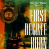 FIRST DEGREE BURN Chapter One