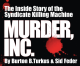 Murder, Inc. hits No. 22 on amazon.com's Organized Crime best seller list; No. 56 on the Top 100 True Crime list.