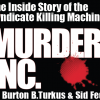 Order the new hardcover edition of the best-selling true crime classic Murder, Inc.