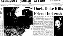 """Providence Journal's page-one coverage of Newport Daily News story on changes to the Rough Point Exhibit on Eduardo Tirella's death, calling it """"Incident"""" vs. """"Accident"""" and  removing the false claim that Doris Duke settled with his family after she killed him. WJAR-TV's RJ Heim advances his 4-part series"""